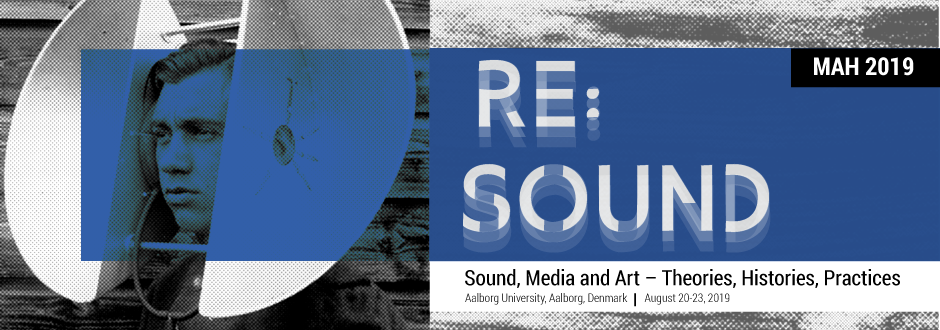 Media Art History » RE:SOUND – Track 7: The Return of the